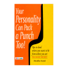 Learn how you personality can give you power and strength from edmediastore